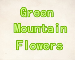 Green Mountain Flowers